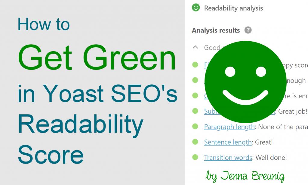how to get green in Yoast SEO's readability score by Jenna Breunig